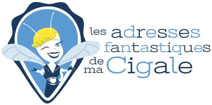 les adresses fantastiques de ma Cigale - Label du meilleur de la Provence et du Sud de la France